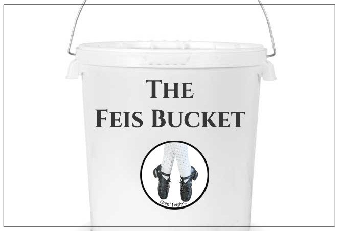 The Feis Bucket